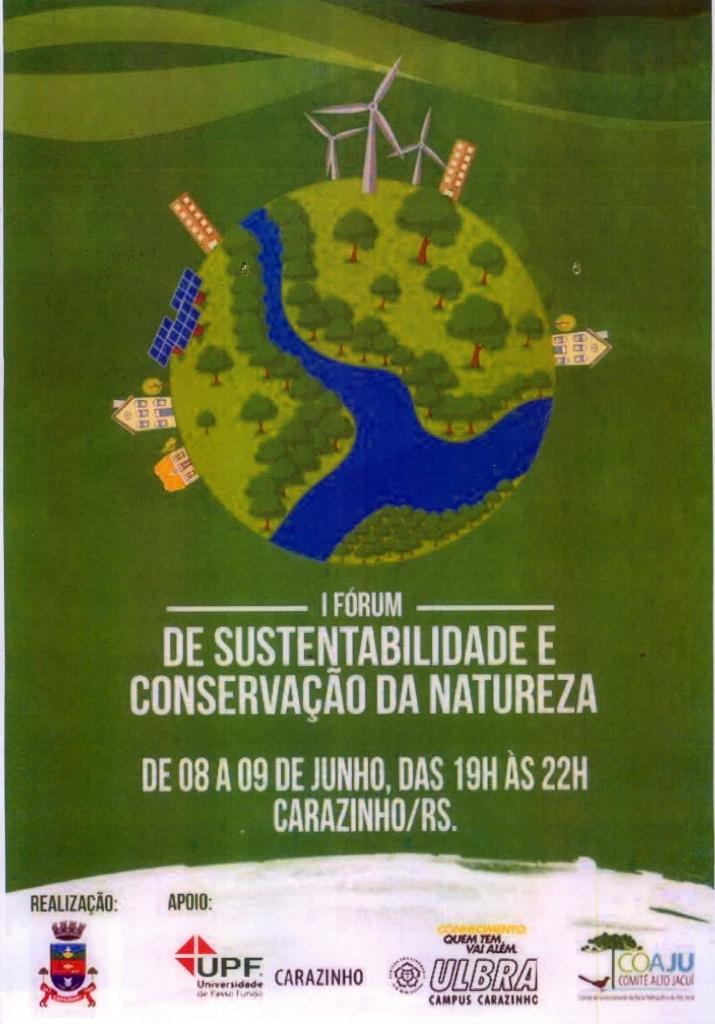 Carazinho terá I Fórum de Sustentabilidade e Conservação da Natureza