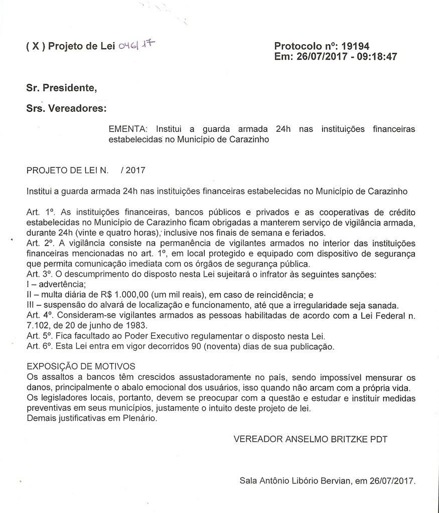 Protocolado projeto que institui guarda armada 24 horas nas instituições financeiras de Carazinho